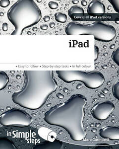 iPad in Simple Steps: Covers all iPad versions, Campbell, Marc | Paperback Book