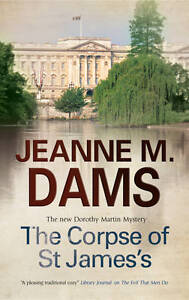 The-Corpse-of-St-Jamess-by-Jeanne-M-Dams-Hardback-2012