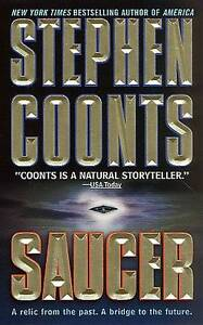 NEW Saucer by Stephen Coonts