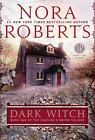 Dark Witch 1 by Nora Roberts (2013, Paperback)