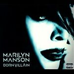 Born Villain [PA] [Digipak] by Marilyn Manson (...