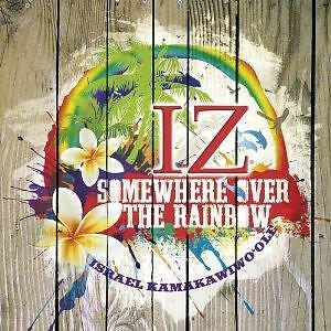 Israel-KamakawiwoOle-Somewhere-Over-The-Rainbow-The-Greatest-Hits