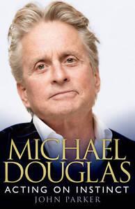 Michael Douglas: Acting on Instinct, John Parker, New
