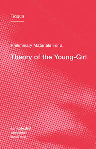 Preliminary-Materials-for-a-Theory-of-the-Young-Girl-by-Tiqqun-Paperback-2012
