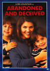 Abandoned and Deceived (DVD, 2011)