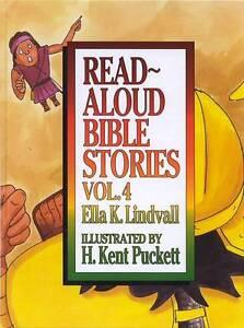 NEW Read Aloud Bible Stories: Vol. 4 by Ella K. Lindvall