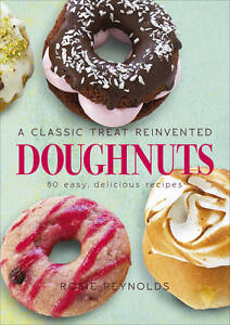 Doughnuts-A-Classic-Treat-Reinvented-60-Easy-Delicious-Recipes-by-Rosie