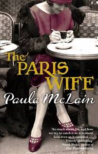The Paris Wife,Paula McLain,New Condition