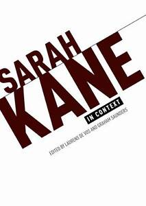 NEW Sarah Kane in context: Essays
