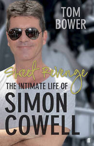 Sweet Revenge: The Intimate Life of Simo...