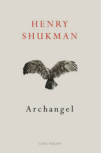 Archangel-by-Henry-Shukman-Paperback-2013