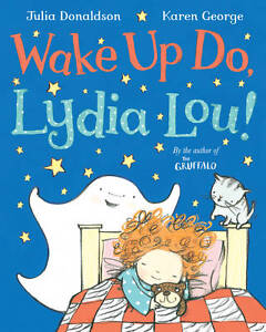 Julia-Donaldson-Story-Book-WAKE-UP-DO-LYDIA-LOU-NEW