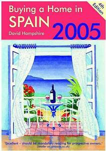 Hampshire, David, Buying a Home in Spain 2005, Very Good Book