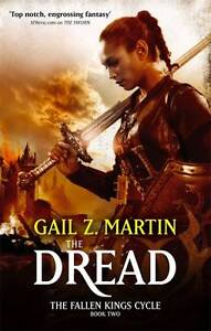 The Dread: The Fallen Kings Cycle: Book Two by Gail Z. Martin