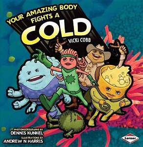 Your Amazing Body Fights a Cold (Your Amazing Body), New, Cobb, Vicki Book