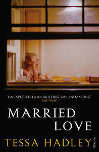 Married-Love-by-Tessa-Hadley-Paperback-2013