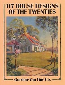 117 House Designs of the Twenties (Dover Architecture), Gordon-Van Tine Co, New