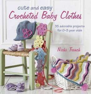 Cute-and-Easy-Crocheted-Baby-Clothes-by-Trench-Nicki-1908170298-2012-Paperback