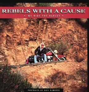 Rebels-with-a-Cause-We-Ride-the-Harley-by-Gail-Demarco-1994-Hardcover