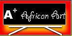 AplusAfricanArt