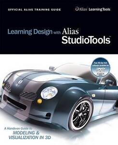 Learning Design with Alias StudioTools: A Hands-on Guide to Modeling-ExLibrary