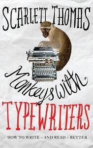 Monkeys with Typewriters: How to Write Fiction and Unlock the Secret-ExLibrary