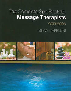 NEW Workbook for Capellini's The Complete Spa Book for Massage Therapists