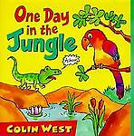 One Day in the Jungle, Colin West, 1564026469