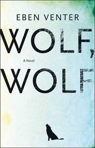 Good, Wolf, wolf, Venter, Eben, Book