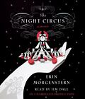 The Night Circus by Erin Morgenstern (2011, CD, Unabridged) : Erin Morgenstern (2011)