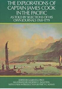 The Explorations of Captain James Cook in the Pacific: As Told by Selections...