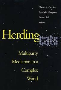 NEW Herding Cats: Multiparty Mediation in a Complex World