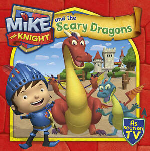 Mike-the-Knight-and-the-Scary-Dragons-Book