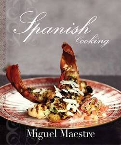 Spanish Cooking by Miguel Maestre
