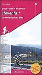 Passi-e-valli-in-bicicletta-Slovenia-Vol-1-Da-Nova-Gorica-a-Bled