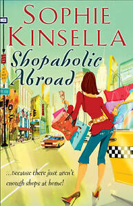 Brand new & unread Sophie Kinsella - Shopaholic Abroad: Shopaholic Book 2