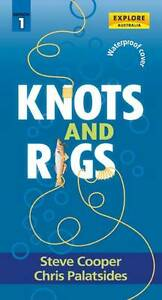 Knots and Rigs by Steve Cooper, Chris Palatsides (Paperback, 2013)