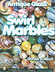 Antique-Glass-Swirl-Marbles-by-Stanley-Block-Book-Hardback-2004