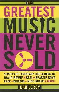 Dan Leroy: The Greatest Music Never Sold by Dan LeRoy, Gavin Frew (Paperback,...