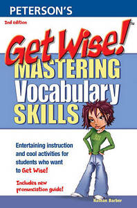 Get Wise!: Mastering Vocabulary Skills 2nd Edition-ExLibrary