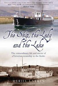 The-Ship-The-Lady-and-the-Lake-The-Extraordinary-Life-of-a-Victorian