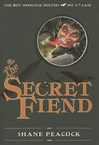 The Secret Fiend by Shane Peacock (Hardback, 2010)