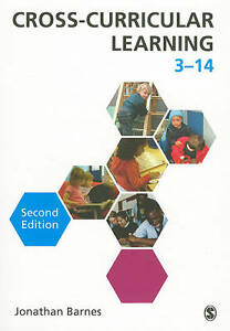 Cross-Curricular Learning 3-14 by Jonathan Barnes (Paperback, 2011)