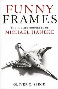 Funny-Frames-The-Filmic-Concepts-of-Michael-Haneke-by-Oliver-C-Speck