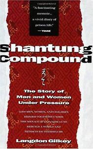 Shantung Compound, Langdon Gilkey