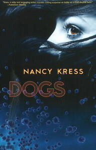 Dogs by Nancy Kress (Paperback, 2008)