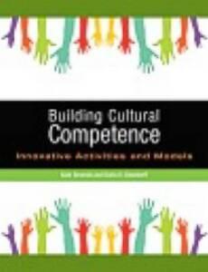 Building Cultural Competence by Darla Deardorff Paperback Book