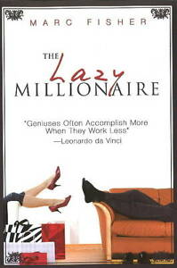 Lazy-Millionaire-Fisher-Marc-New-Book