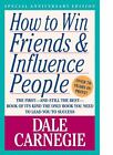How to Win Friends and Influence People by Dale Carnegie (1998, Paperback) : Dale Carnegie (Trade Paper, 1998)