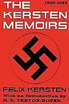 The Kersten Memoirs 1940-1945 by Felix Kersten (Paperback / softback, 2011)